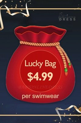 $4.99 to get Lucky Bag with a Random Hot Sale Swimwear